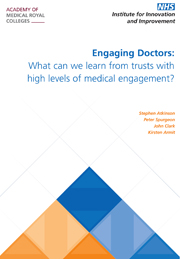 Engaging doctors in leadership: what can we learn from trusts with high levels of medical engagement?