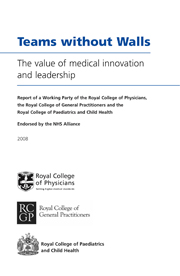 Teams without walls: the value of medical innovation and leadership