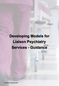 Developing Models for Liaison Psychiatry Services - Guidance