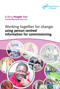 Working together for change: using person-centred information for commissioning