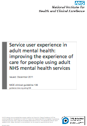 Improving the experience of care for people using adult NHS mental health services