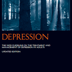 NICE Guidelines CG90: Depression the treatment and management of depression in adults