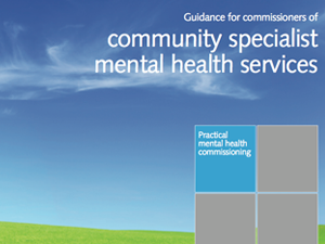 Guidance for commissioners of community specialist mental health services
