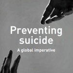 Preventing suicide: A global imperative