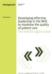 Developing effective leadership in the NHS to maximise the quality of patient care
