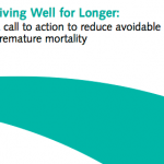 Living Well for Longer: a Call to Action to Reduce Avoidable Premature Mortality