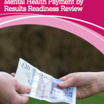 Mental Health Payment by Results readiness review