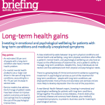Long-term health gains: Investing in emotional and psychological wellbeing for patients with long-term conditions and medically unexplained symptoms