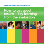 Personal health budgets guide: How to get good results