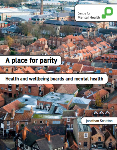 A place for parity: Health and wellbeing boards and mental health